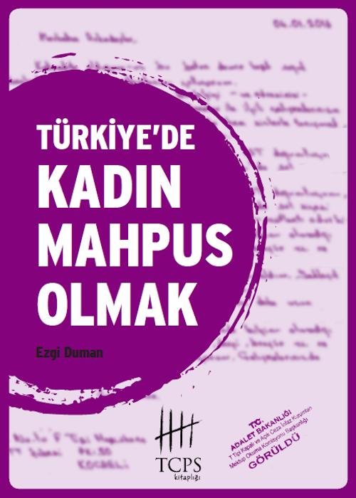 Türkiye'de Kadın Mahpus Olmak