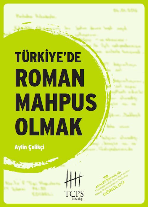 Türkiye'de Roman Mahpus Olmak