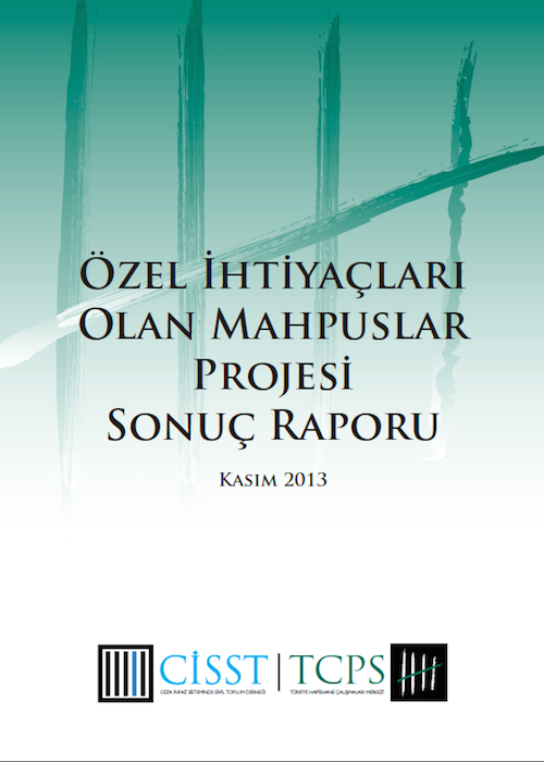 Özel İhtiyaçları Olan Mahpuslar Projesi Sonuç Raporu 2013